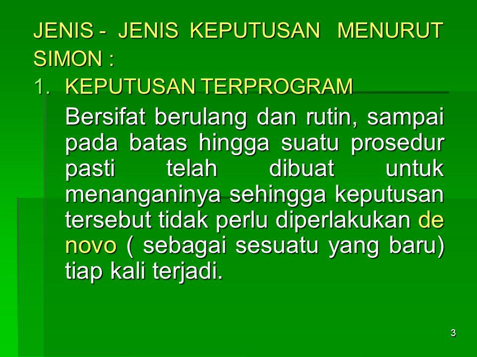 JENIS - JENIS KEPUTUSAN MENURUT