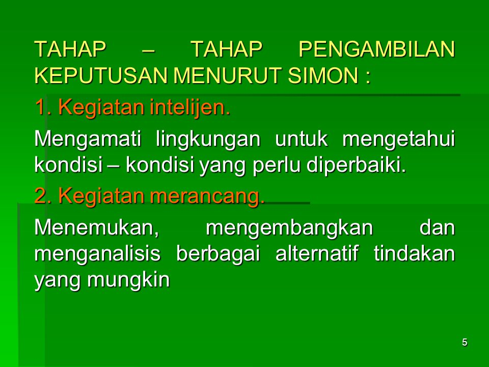 TAHAP – TAHAP PENGAMBILAN KEPUTUSAN MENURUT SIMON :