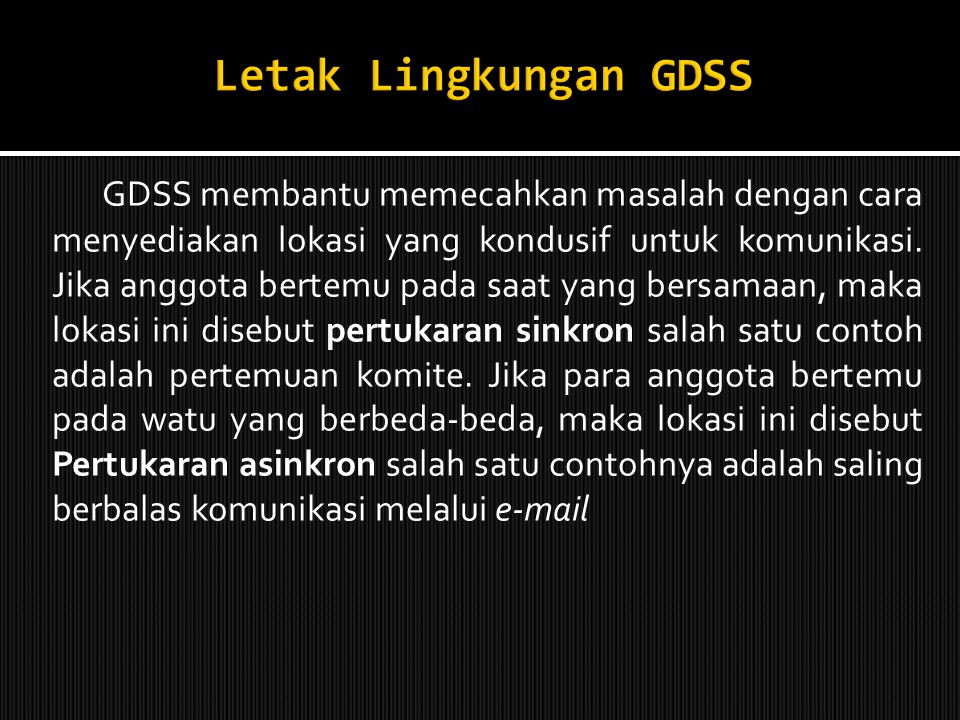 Letak Lingkungan GDSS