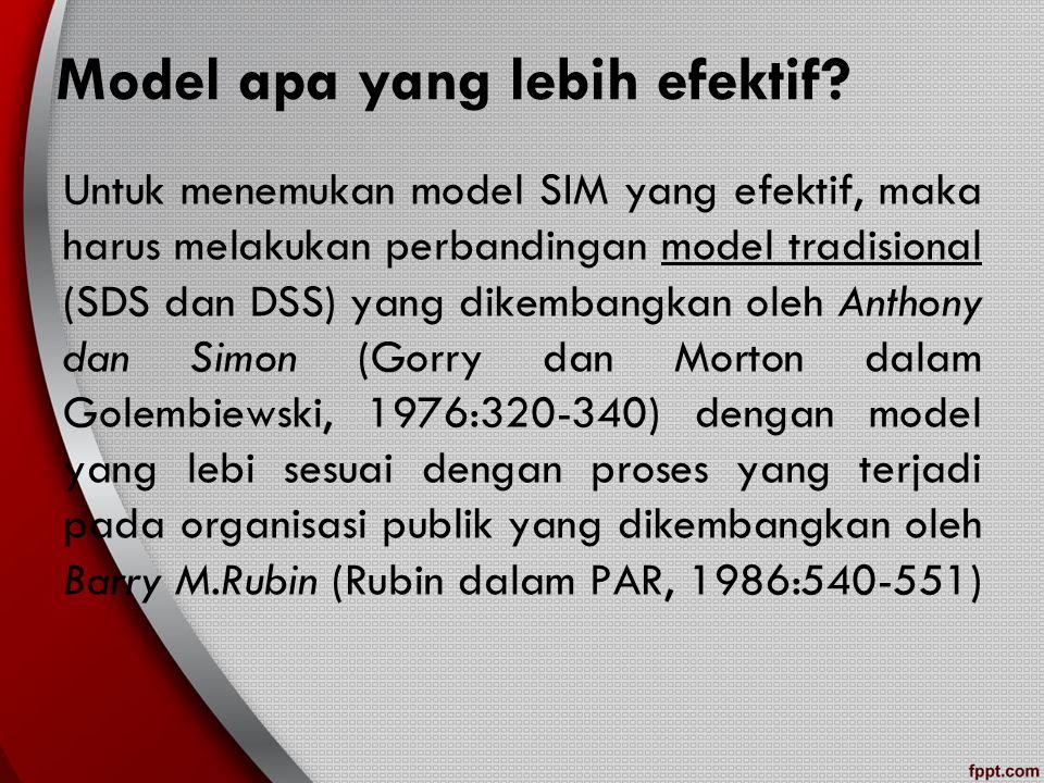 Model apa yang lebih efektif