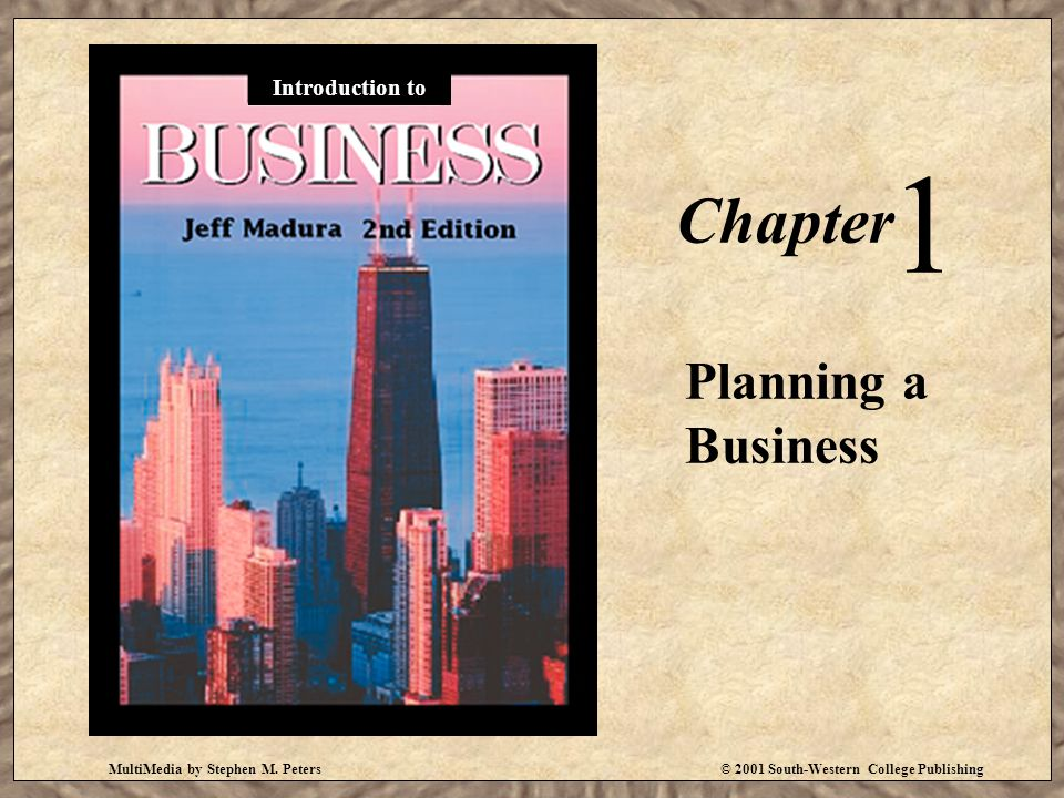 1 Chapter Planning a Business Introduction to