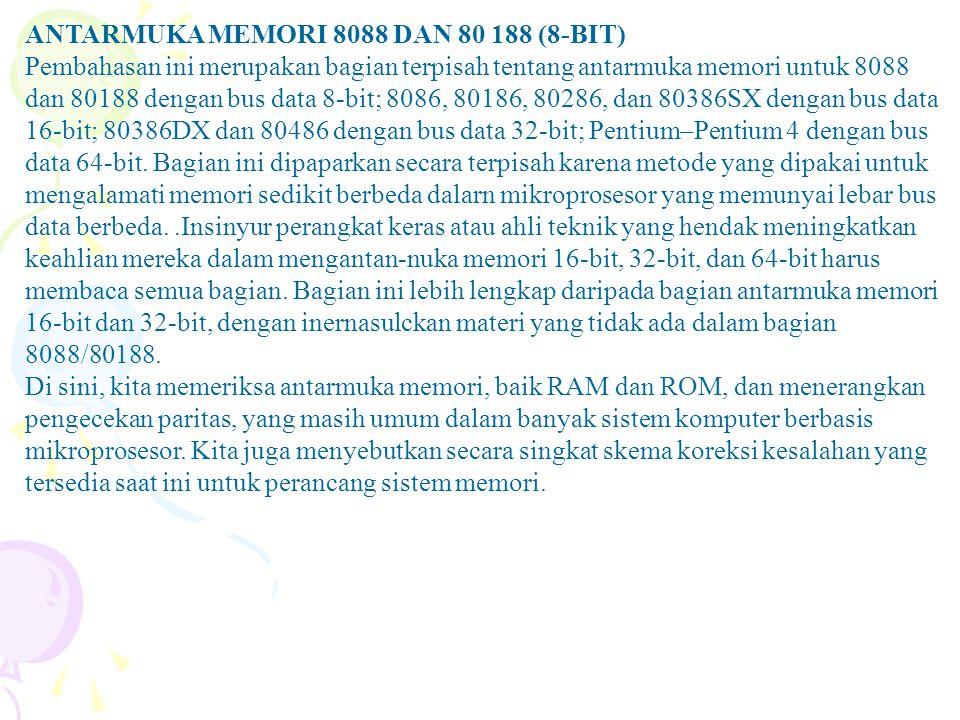 ANTARMUKA MEMORI 8088 DAN 80 188 (8-BIT)