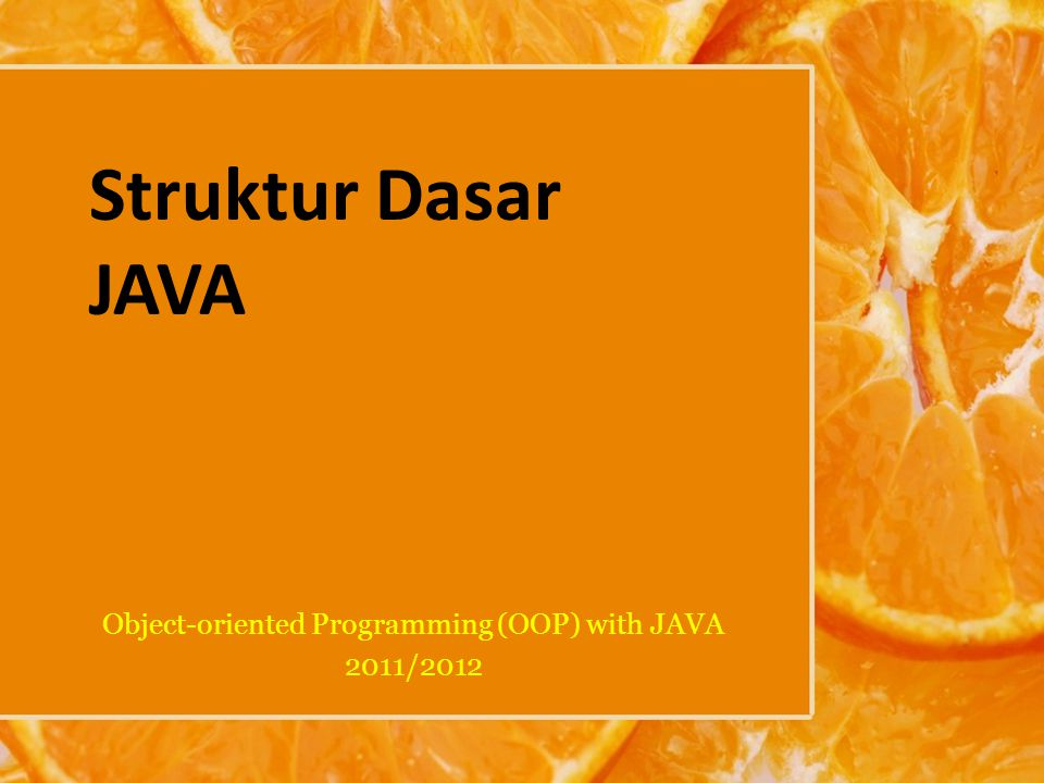 Object-oriented Programming (OOP) with JAVA 2011/2012
