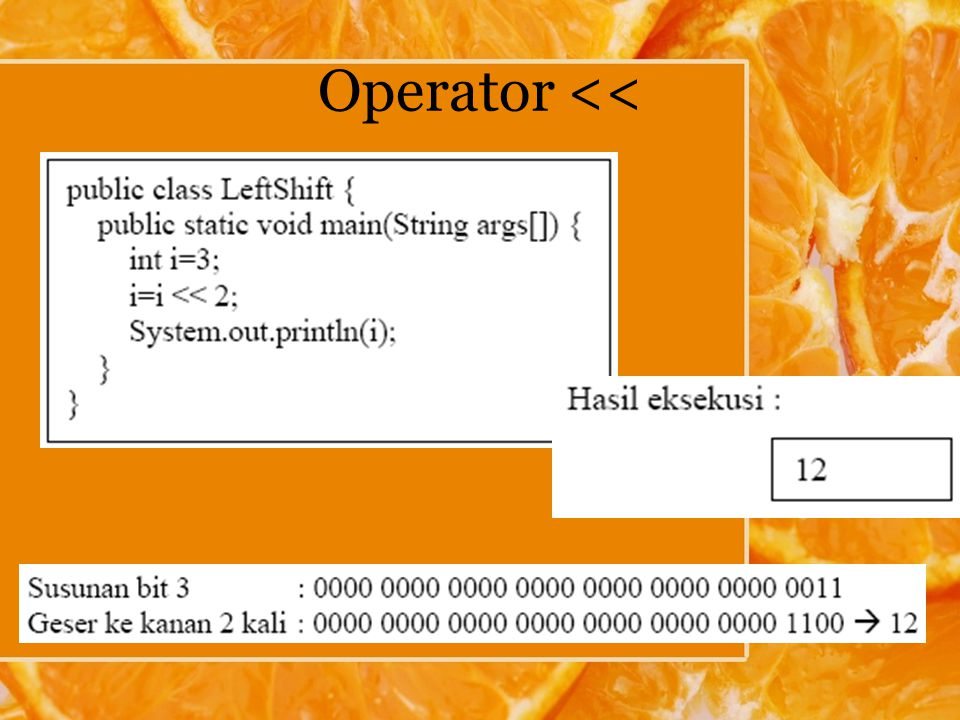 Operator <<