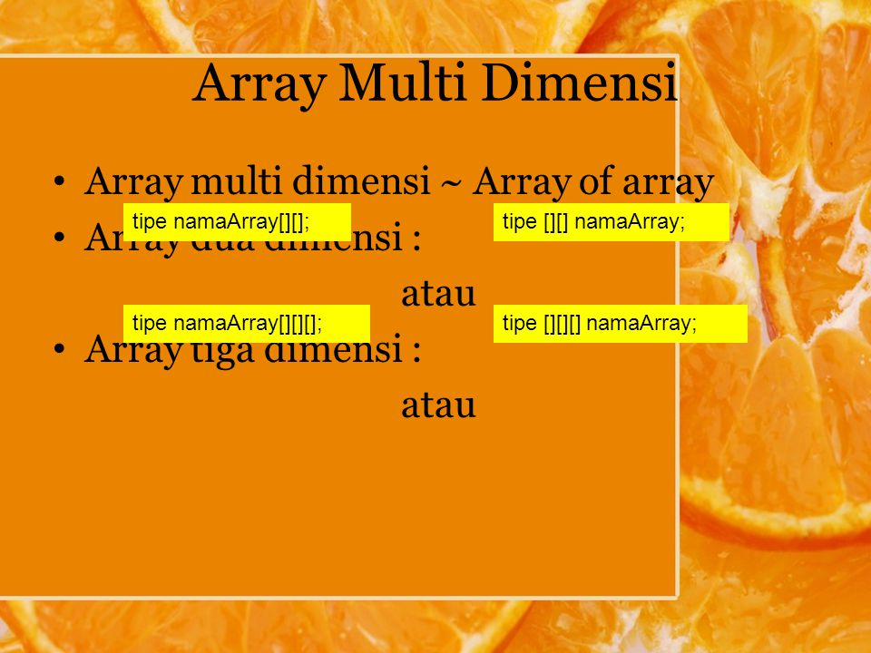 Array Multi Dimensi Array multi dimensi ~ Array of array