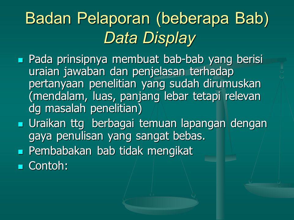 Badan Pelaporan (beberapa Bab) Data Display