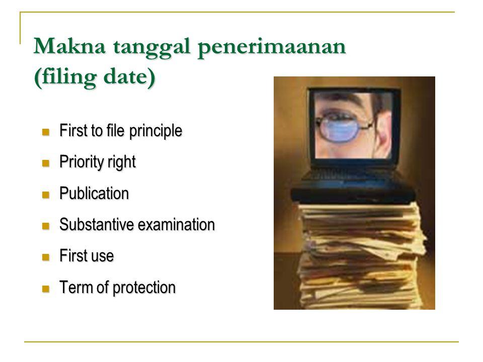 Makna tanggal penerimaanan (filing date)