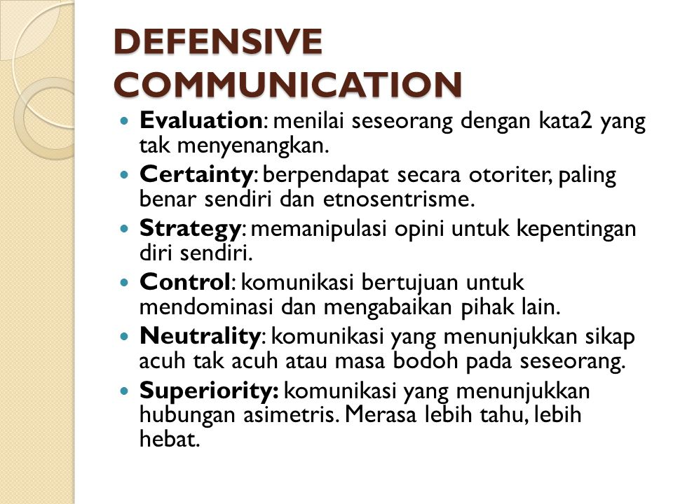 DEFENSIVE COMMUNICATION