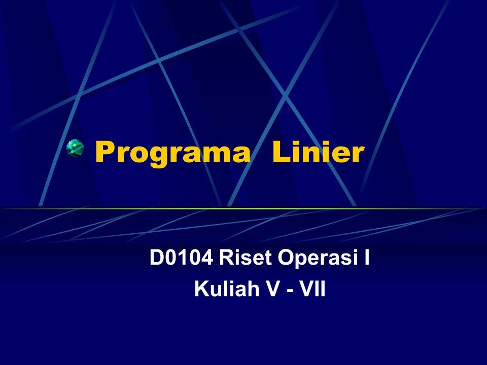D0104 Riset Operasi I Kuliah V - VII