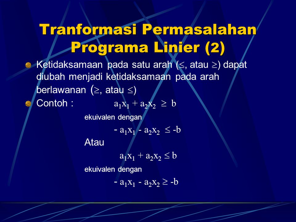 Tranformasi Permasalahan Programa Linier (2)