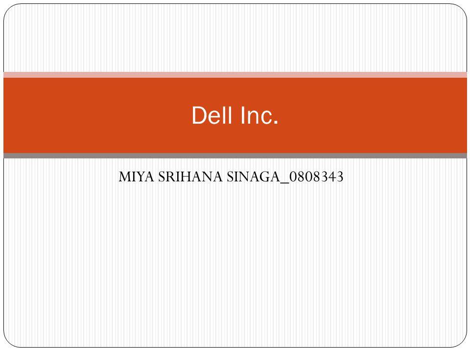 Dell Inc. MIYA SRIHANA SINAGA_0808343