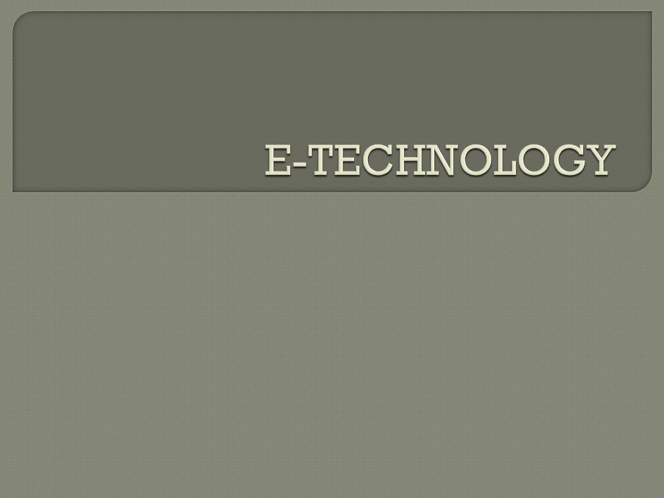 E-TECHNOLOGY