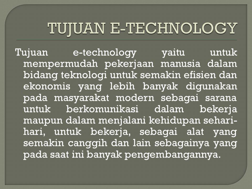 TUJUAN E-TECHNOLOGY