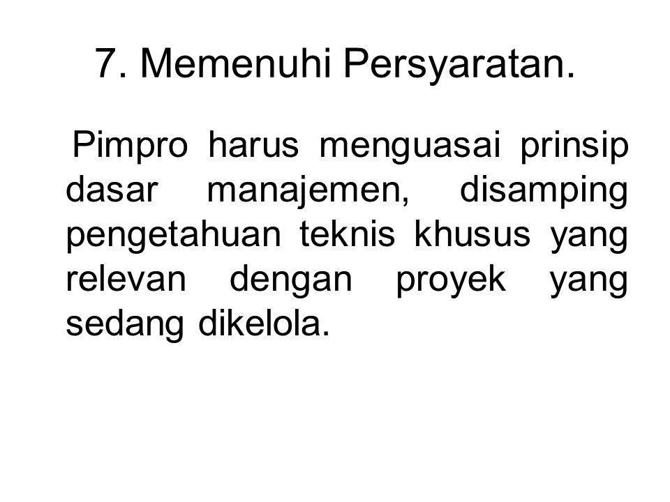 7. Memenuhi Persyaratan.