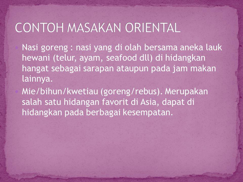 CONTOH MASAKAN ORIENTAL
