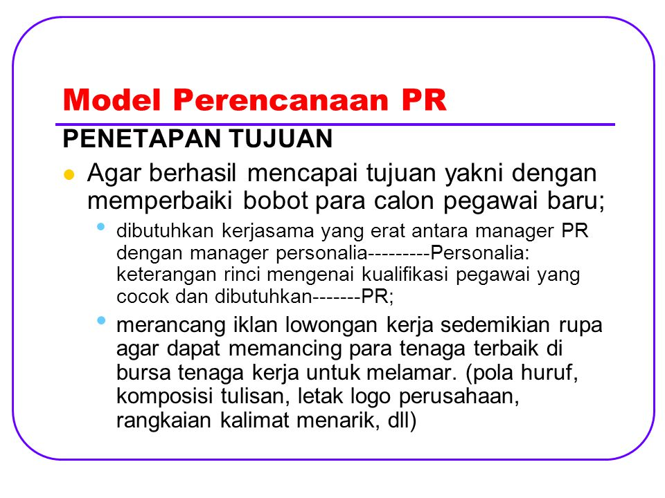 Model Perencanaan PR PENETAPAN TUJUAN