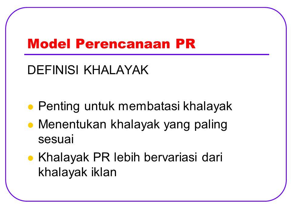 Model Perencanaan PR DEFINISI KHALAYAK