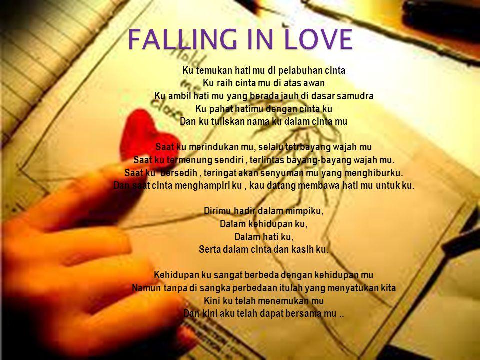FALLING IN LOVE Ku temukan hati mu di pelabuhan cinta