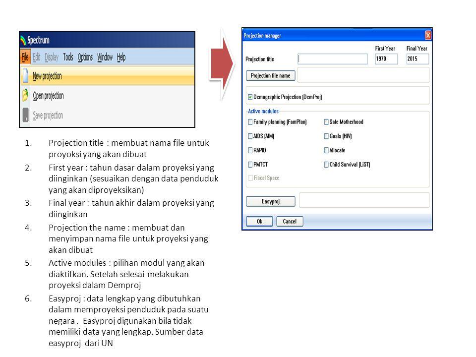 Projection title : membuat nama file untuk proyoksi yang akan dibuat