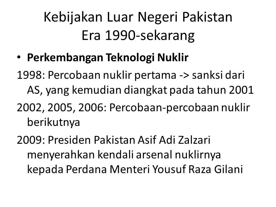 Kebijakan Luar Negeri Pakistan Era 1990-sekarang