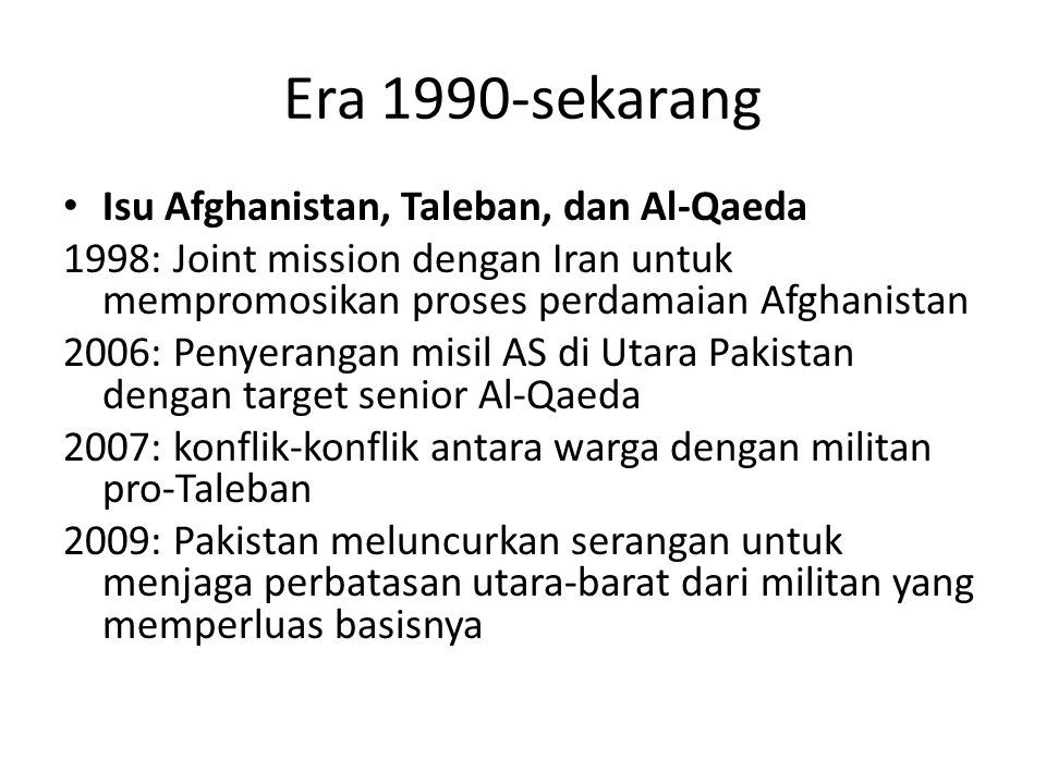Era 1990-sekarang Isu Afghanistan, Taleban, dan Al-Qaeda