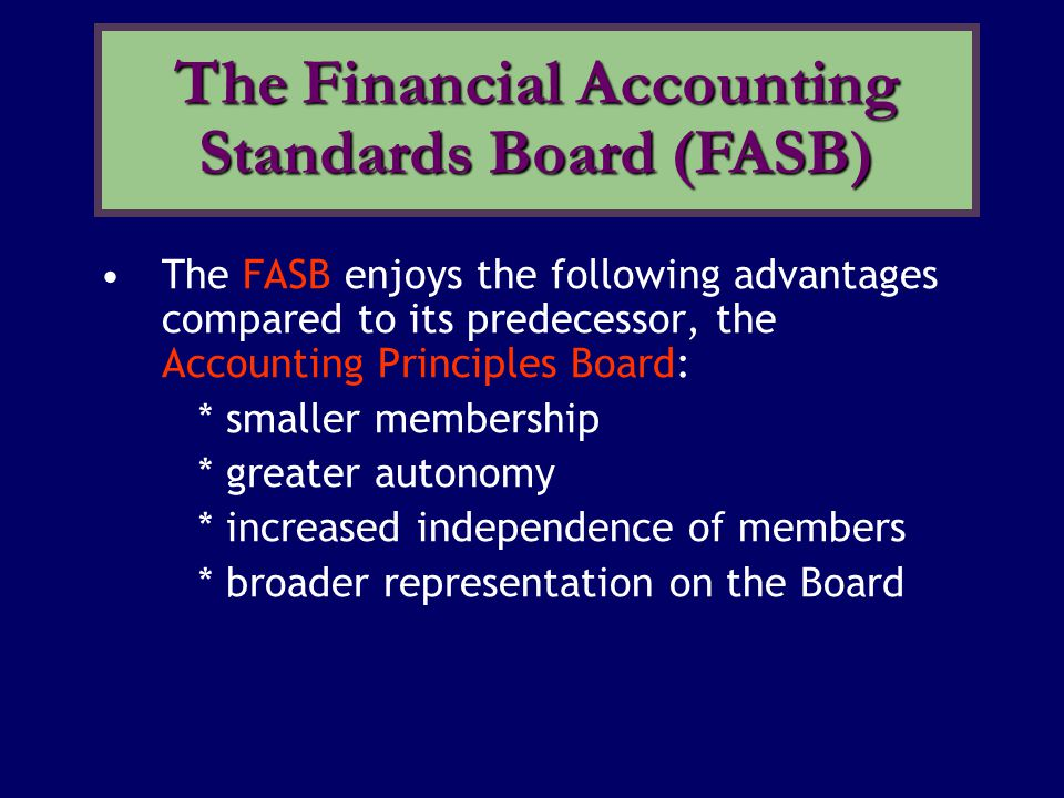 The Financial Accounting Standards Board (FASB)