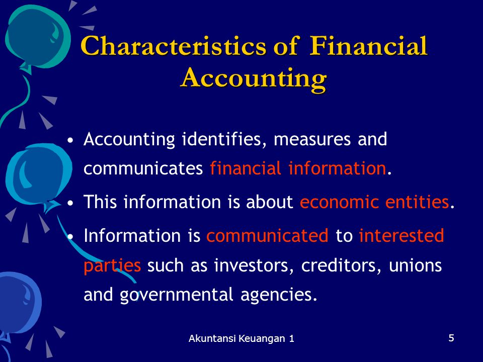 Characteristics of Financial Accounting