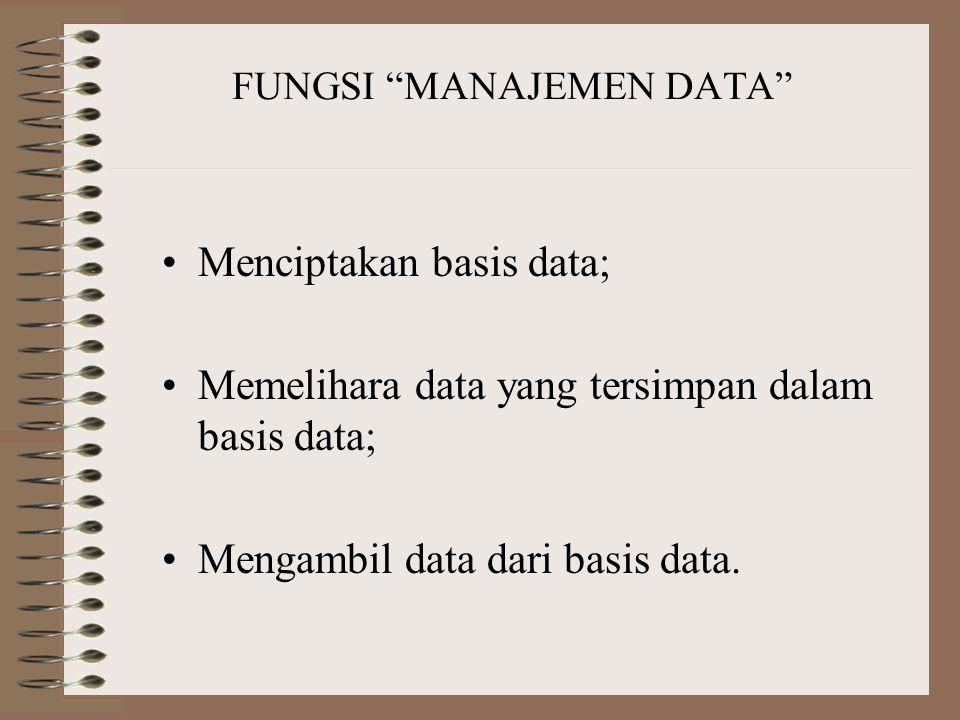 FUNGSI MANAJEMEN DATA