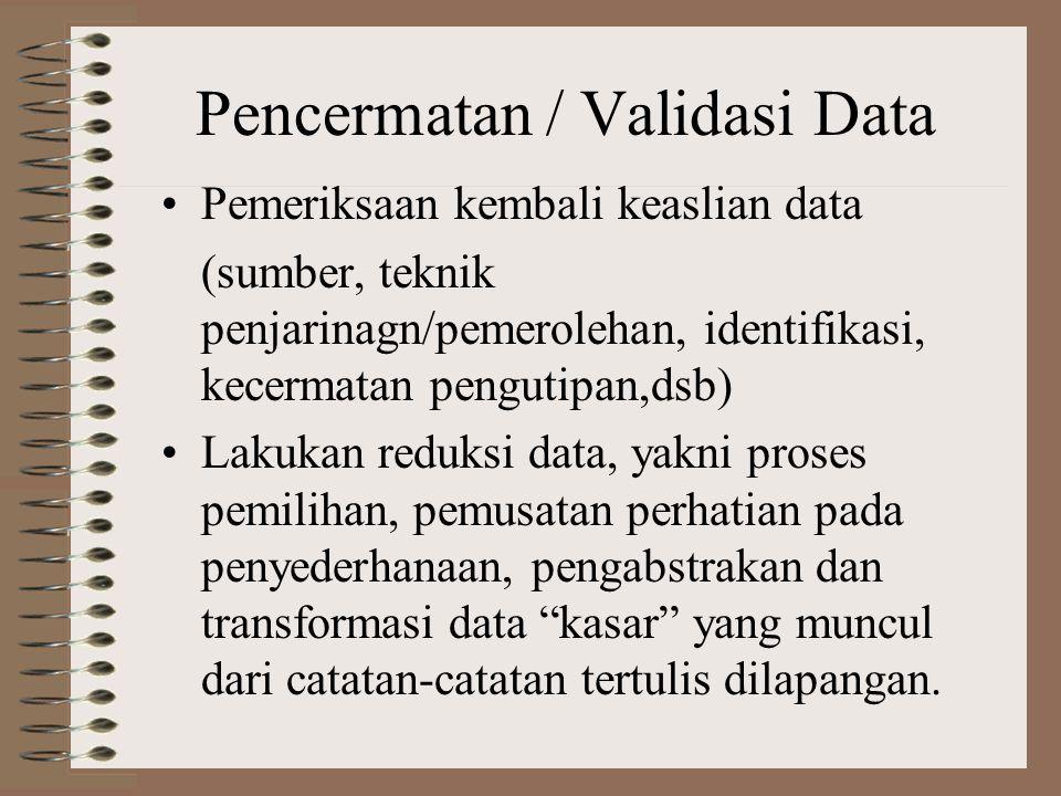 Pencermatan / Validasi Data