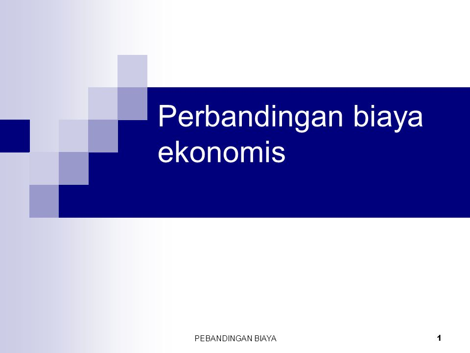 Perbandingan biaya ekonomis