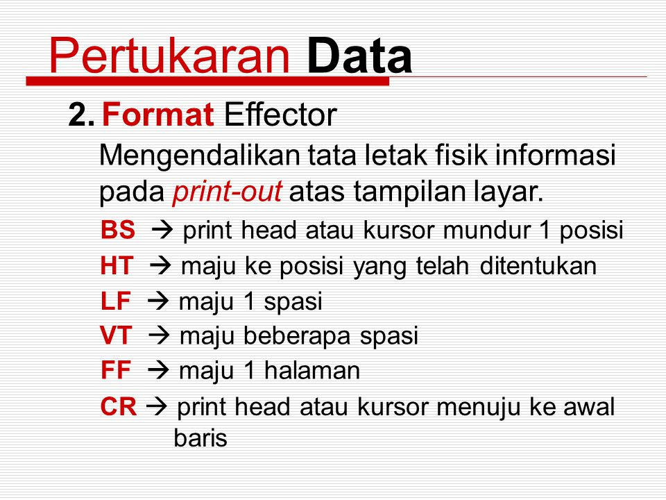 Pertukaran Data Format Effector