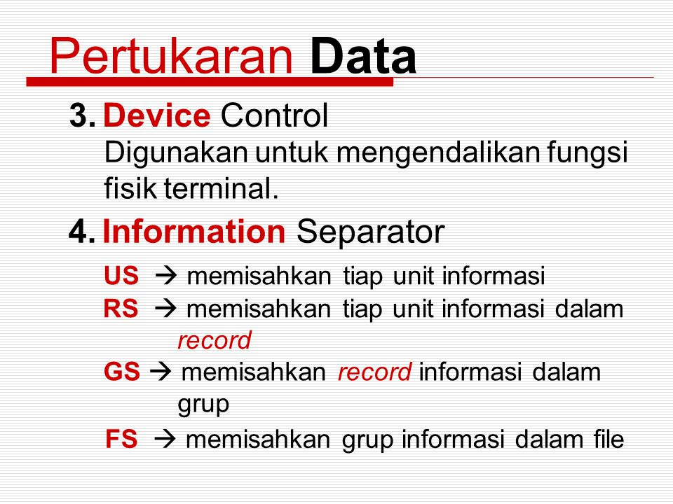 Pertukaran Data Device Control Information Separator