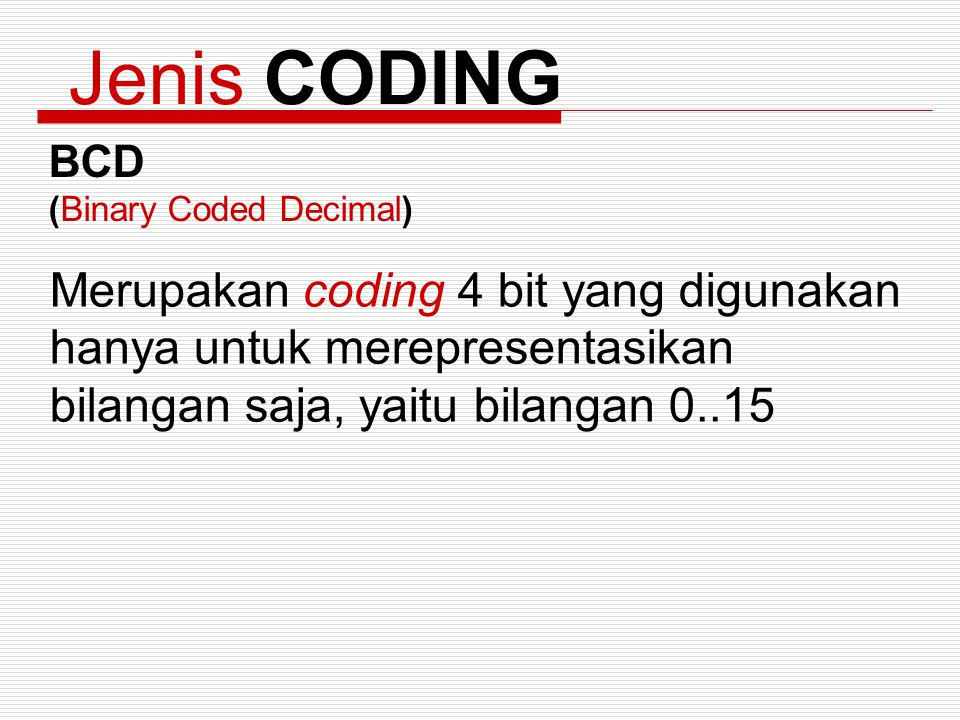Jenis CODING BCD (Binary Coded Decimal)