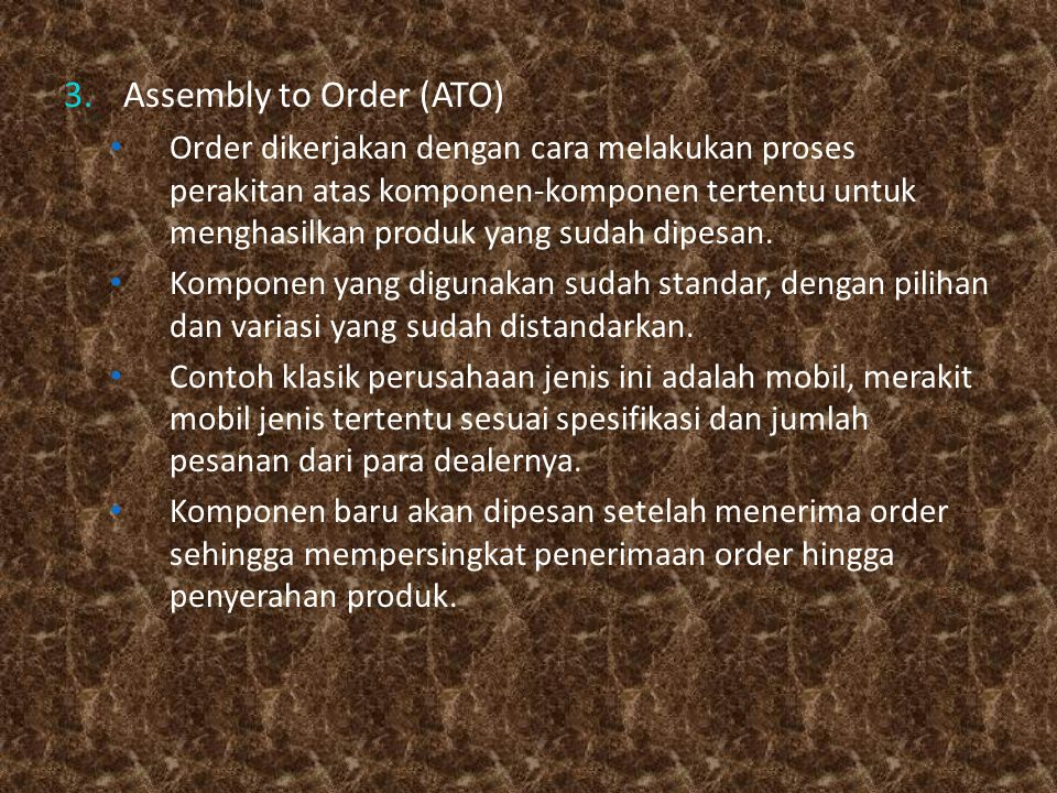 Assembly to Order (ATO)