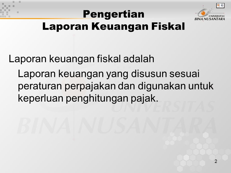 Pengertian Laporan Keuangan Fiskal