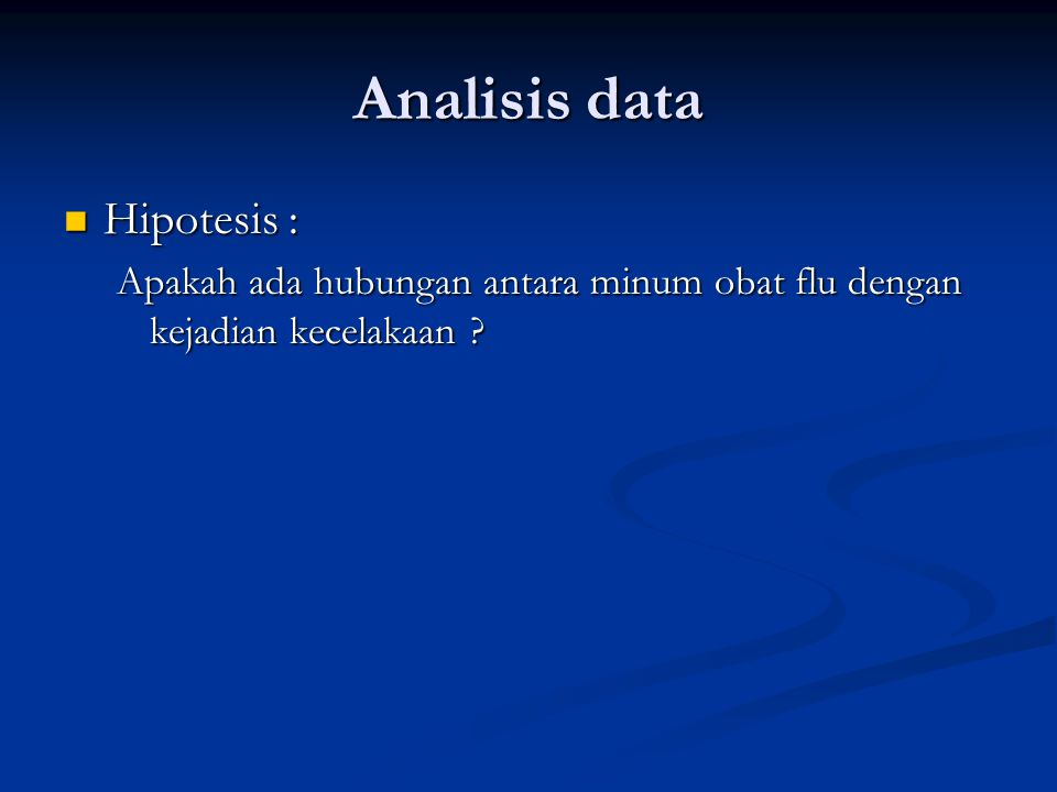 Analisis data Hipotesis :