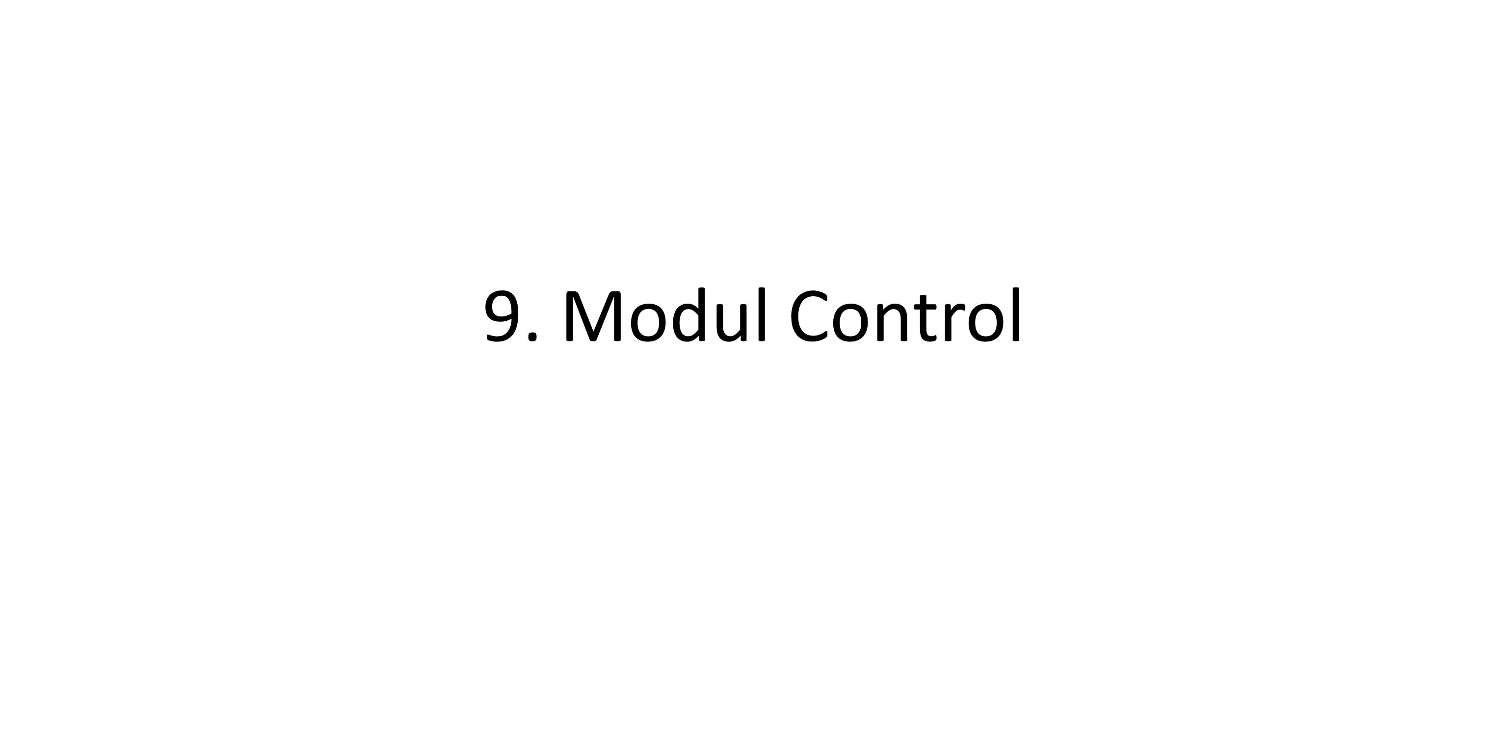 9. Modul Control
