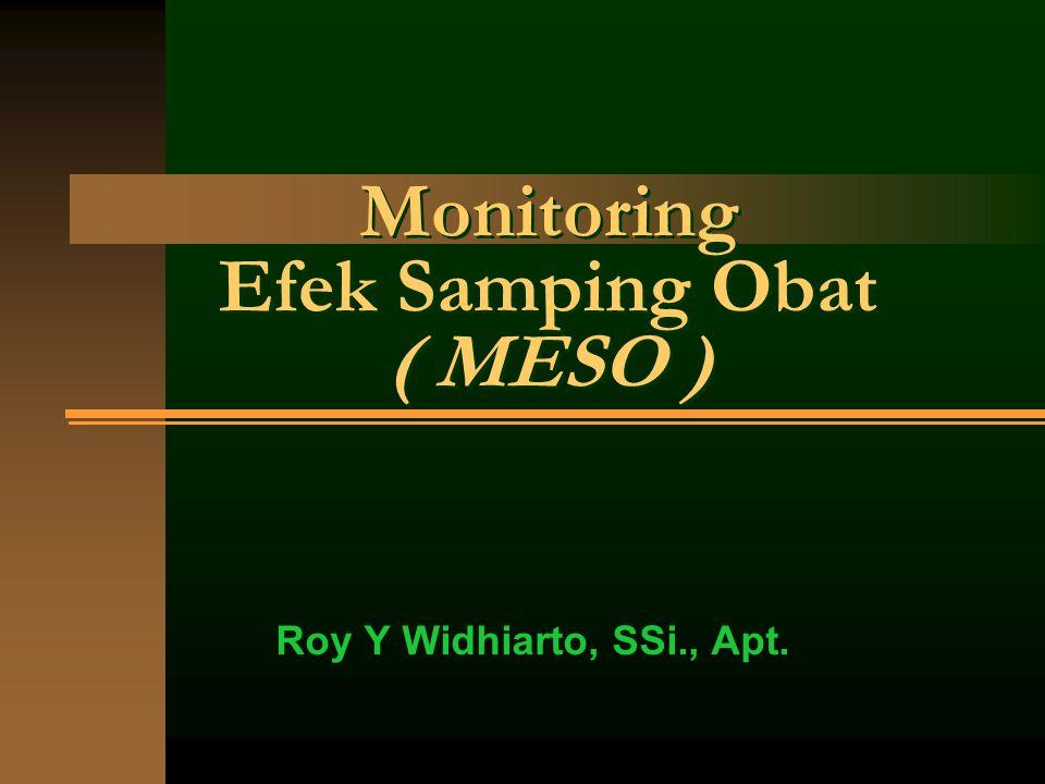 Monitoring Efek Samping Obat ( MESO )