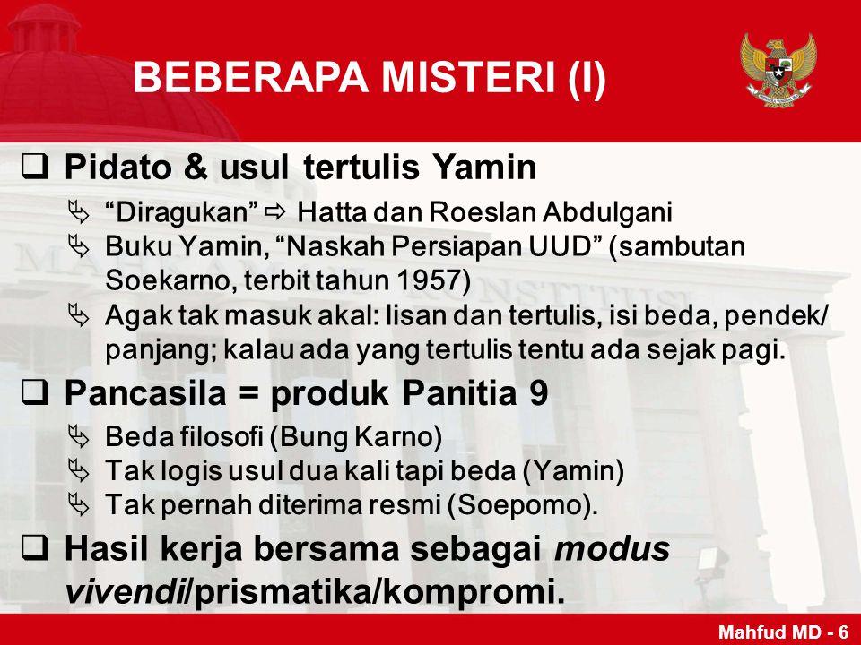 BEBERAPA MISTERI (I) Pidato & usul tertulis Yamin