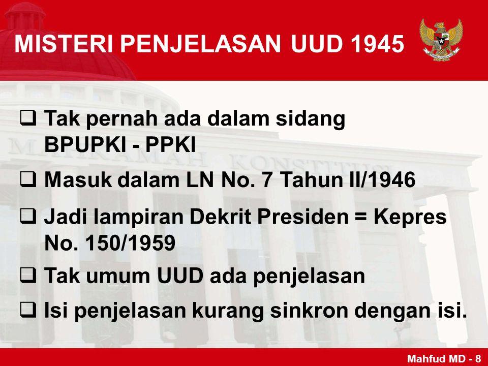 MISTERI PENJELASAN UUD 1945
