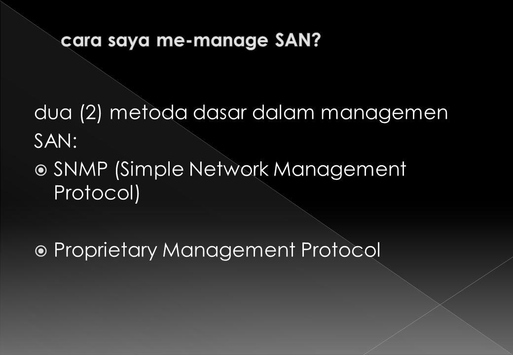 cara saya me-manage SAN