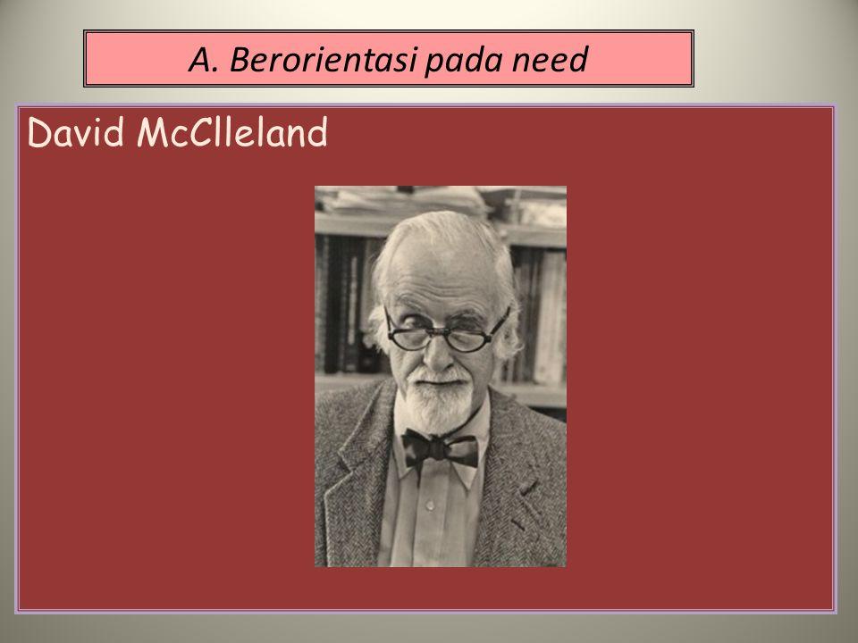 A. Berorientasi pada need