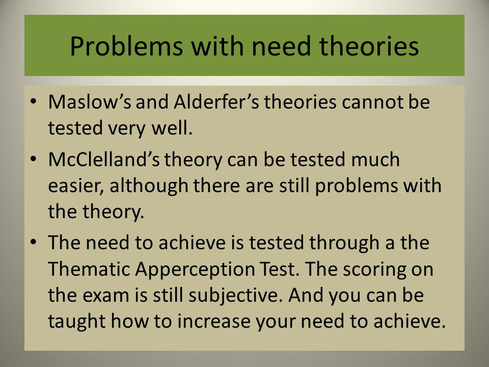 Problems with need theories