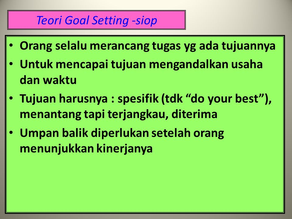 Teori Goal Setting -siop