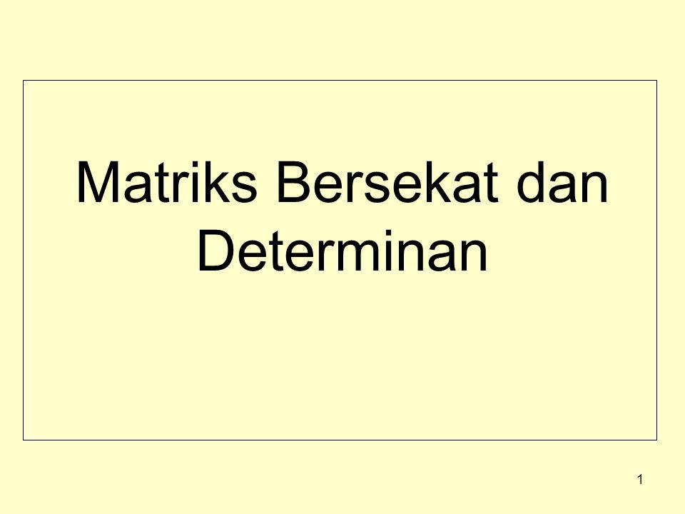 Matriks Bersekat dan Determinan