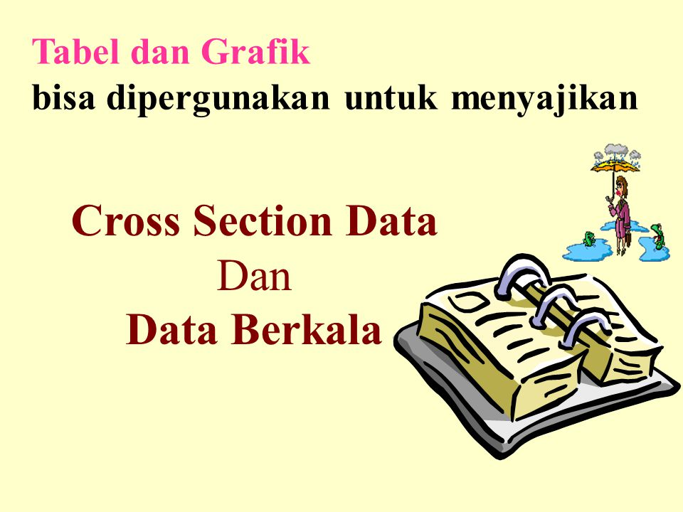 Cross Section Data Data Berkala