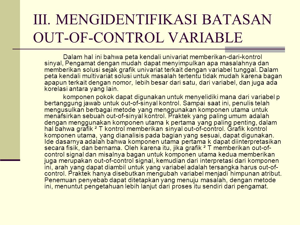 III. MENGIDENTIFIKASI BATASAN OUT-OF-CONTROL VARIABLE