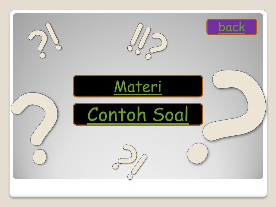 ! !! back Materi Contoh Soal !