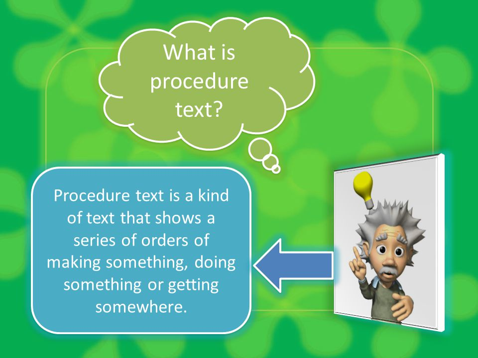What is procedure text.