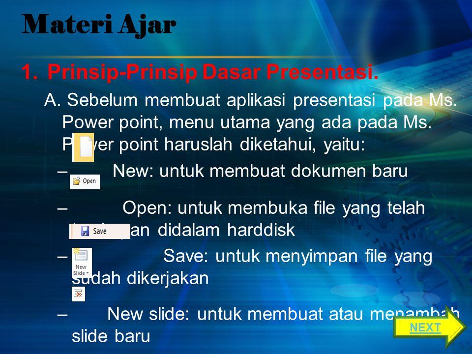 Materi Ajar Prinsip-Prinsip Dasar Presentasi.